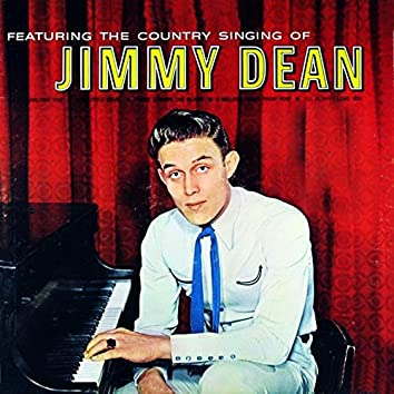 Featuring The Country Singing Of Jimmy Dean