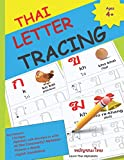 THAI LETTER TRACING: Learn to Write THAI consonants | 179 Page | 44 Thai Consonants/Alphabets Letter Tracing Book with Words & Pictures (Learn Thai Language)