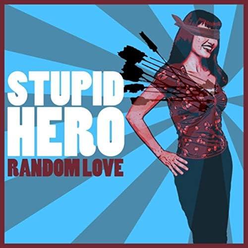 Stupid Hero