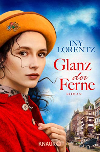 Glanz der Ferne: Roman (Berlin-Trilogie, Band 3)