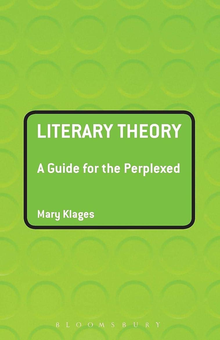 やろうガソリン唯一Literary Theory: A Guide for the Perplexed (Guides for the Perplexed)