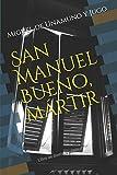 San Manuel Bueno, mártir: Libro de dominio público: 3 (Clásicos Renacidos)...
