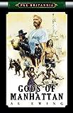Gods of Manhattan (2) (Pax Britannia: El Sombra)