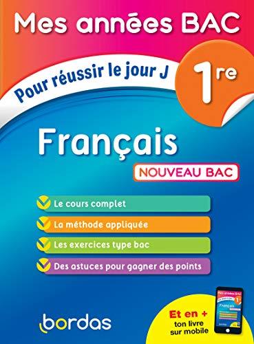 Français 1er: Pour réussir le jour J (Mes années BAC)