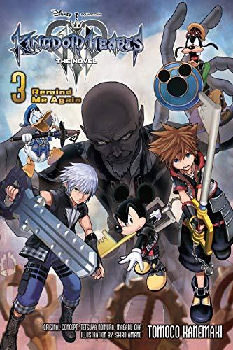 Kingdom Hearts III: The Novel, Vol. 3 (light novel): Remind Me Again