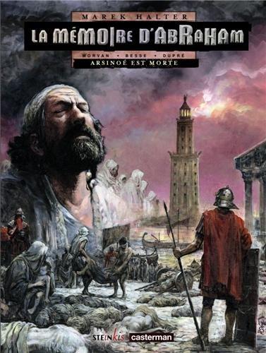 La Mémoire d'Abraham, Tome 2 : Arsinoé est morte