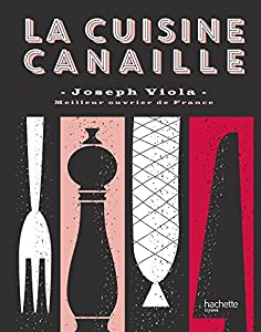 Cuisine Canaille