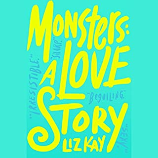 Monsters: A Love Story audiobook cover art