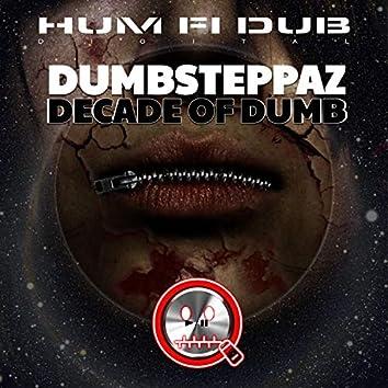 Decade of Dumb