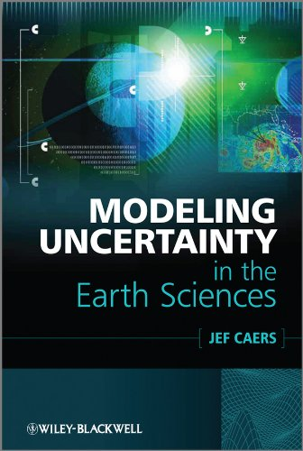 Modeling Uncertainty in the Earth Sciences (English Edition)