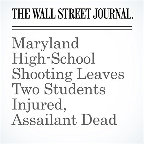 Maryland High-School Shooting Leaves Two Students Injured, Assailant Dead copertina