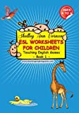 ESL Worksheets for Children: Book 1