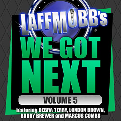 Laffmobb's We Got Next, Vol. 5 Titelbild