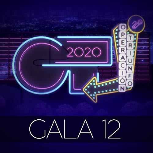 OT Gala 12 (Operación Triunfo 2020)