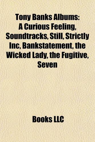Tony Banks Albums: a Curious Feeling, So