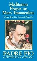 Meditation Prayer on Mary Immculate