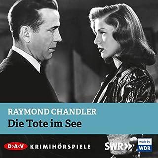 Die Tote im See                   Autor:                                                                                                                                 Raymond Chandler                               Sprecher:                                                                                                                                 Hans Peter Hallwachs                      Spieldauer: 59 Min.     6 Bewertungen     Gesamt 3,8