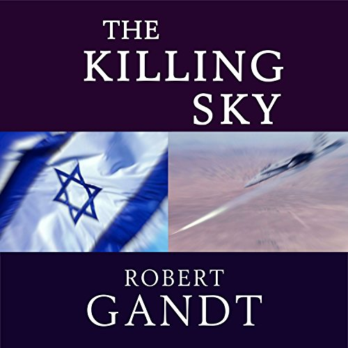 The Killing Sky                   By:                                                                                                                                 Robert Gandt                               Narrated by:                                                                                                                                 Robert Gandt                      Length: 10 hrs and 22 mins     Not rated yet     Overall 0.0