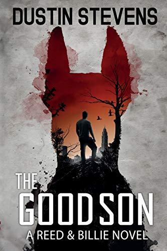 The Good Son: A Suspense Thriller (A Reed & Billie Novel)