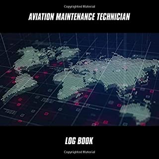 Aviation Maintenance Technician log book: AMT Logbook: For notes, work details, records