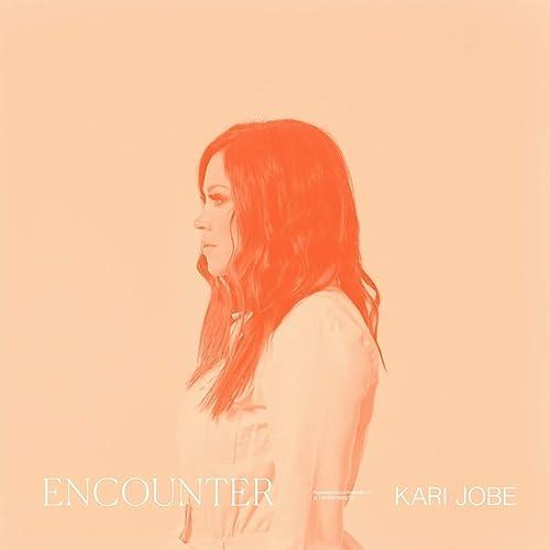 Kari Jobe - Encounter (2021)