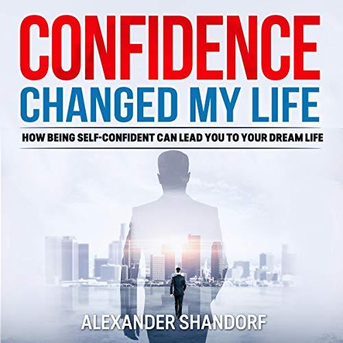 Confidence Changed My Life Titelbild