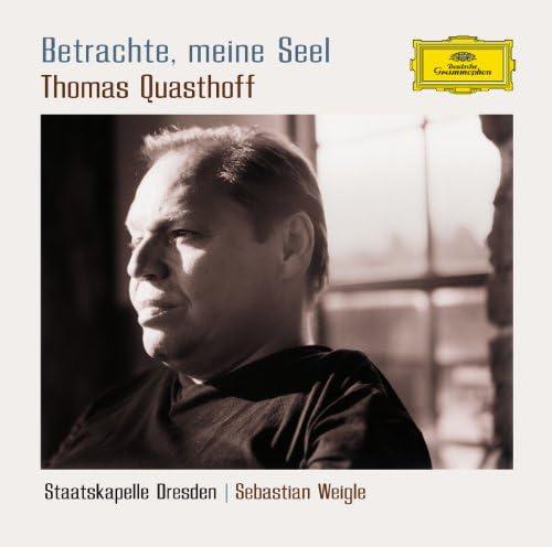 Thomas Quasthoff, Staatskapelle Dresden & Sebastian Weigle