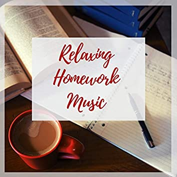 Relaxing Homework Music: Best Songs for Stress-Free Studying