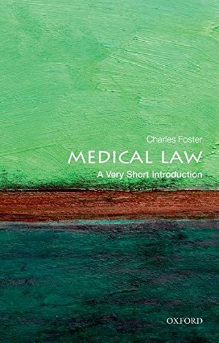 Compare Textbook Prices for Medical Law: A Very Short Introduction Very Short Introductions 1 Edition ISBN 8601300150017 by Foster, Charles