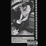 SAVS STORY [Explicit]