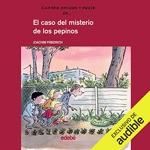 El Caso Del Misterio De Los Pepinos [The Case of the Mystery of Cucumbers] Titelbild
