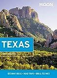 Moon Texas: Getaway Ideas, Road Trips, BBQ & Tex-Mex (Travel Guide)