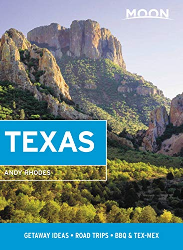 Moon Texas: Getaway Ideas, Road Trips, BBQ & Tex-Mex (Travel Guide) (English Edition)