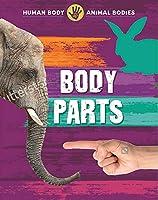 Human Body, Animal Bodies: Body Parts