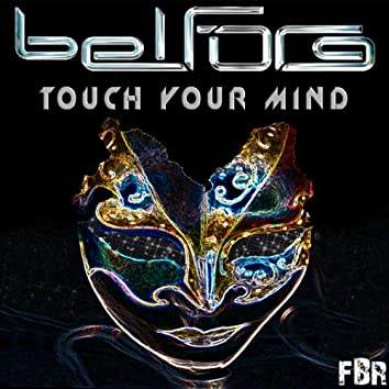 Touch Your Mind (EP)