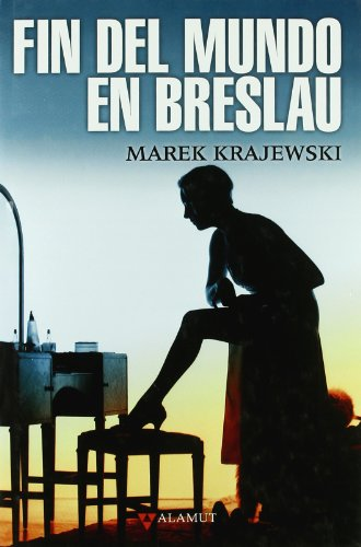 Fin Del Mundo En Breslau