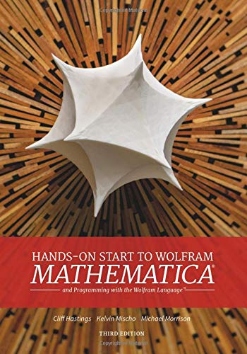 Hands-On Start to Wolfram Mathematica: And Programming With the Wolfram Language (Npr)