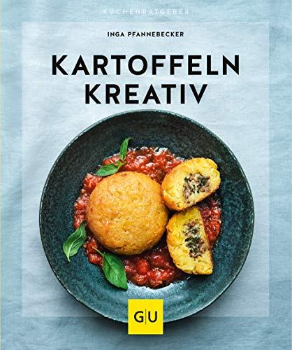 Kartoffeln kreativ (GU KüchenRatgeber)