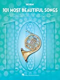101 Most Beautiful Songs for Horn (101 Songs)