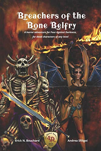 Breachers of the Bone Belfry: A horror adventure for Four Against Darkness, for dead characters of any level