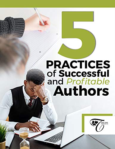 5 Practices of Successful and Profitable Authors (English Edition)