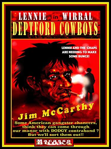 DEPTFORD COWBOYS: Lenny Wirral in Deptford Cowboys (English Edition)