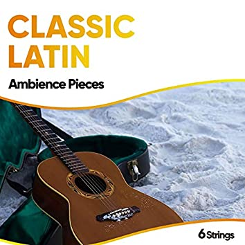 Classic Latin Ambience Pieces