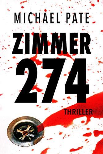 Zimmer 274: Thriller