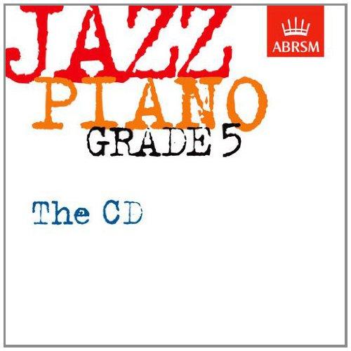 Jazz Piano Grade 5: The CD (ABRSM Exam Pieces)