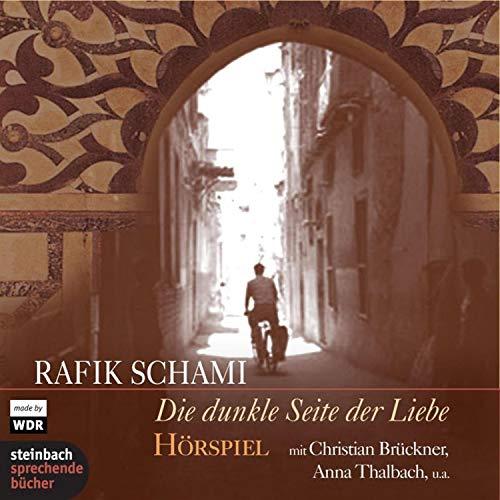 Die dunkle Seite der Liebe audiobook cover art
