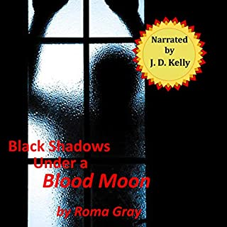 Black Shadows Under a Blood Moon audiobook cover art