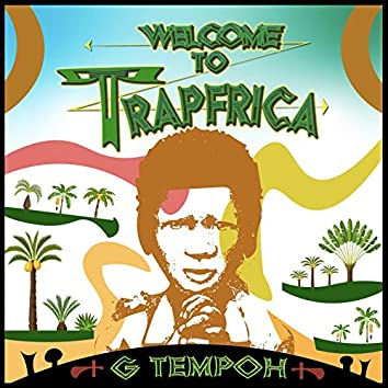 Welcome to Trapfrica!