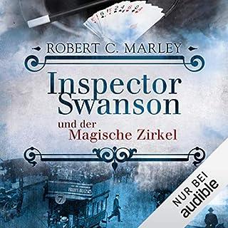 Inspector Swanson und der Magische Zirkel     Inspector Swanson 3              Autor:                                                                                                                                 Robert C. Marley                               Sprecher:                                                                                                                                 Hans Jürgen Stockerl                      Spieldauer: 6 Std. und 19 Min.     227 Bewertungen     Gesamt 4,5