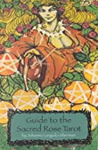 Guide to the Sacred Rose Tarot